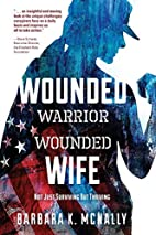 Wounded Warrior, Wounded Wife: Not Just…