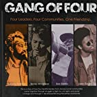The Gang of Four: Four Leaders, Four…