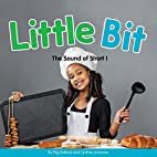 Little Bit: The Sound of Short I (Long and…