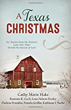 A Texas Christmas: Six Romances from the…