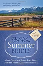 Old West Summer Brides by Mary Connealy