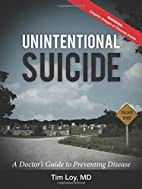 Unintentional Suicide: A Doctor's Guide to…