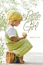 Little Girl by Amanda Kerns