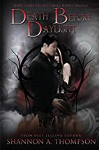 Death Before Daylight by Shannon A. Thompson