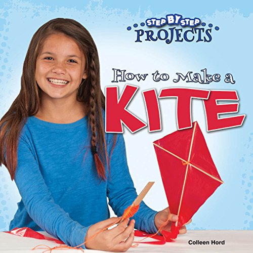 how-to-make-a-kite-step-by-step-projects
