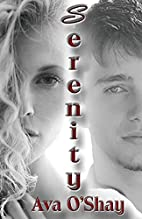 Serenity: Book 1 by Ava O'Shay