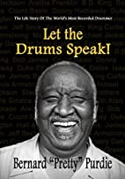 Let The Drums Speak by Bernard Purdie