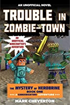 Trouble in Zombie-town: The Mystery of…
