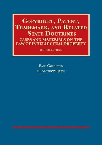 copyright-patent-trademark-and-related-state-doctrines-university-cas-series