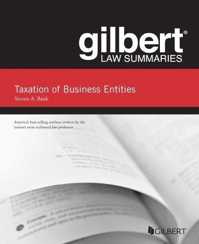gilbert-law-summaries-taxation-of-business-entities