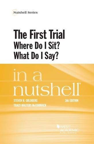 the-first-trial-where-do-i-sit-what-do-i-say-in-a-nutshell-nutshells