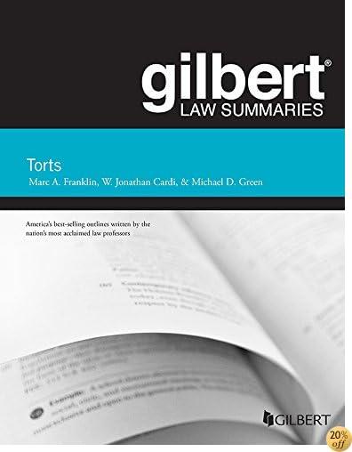 TGilbert Law Summary on Torts (Gilbert Law Summaries)