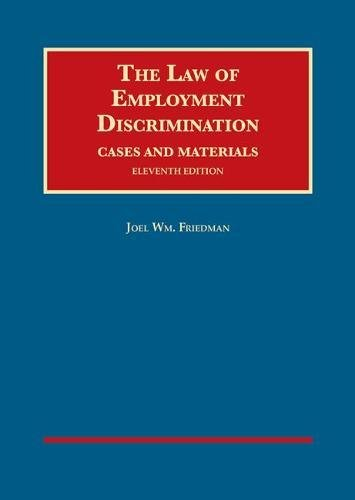 the-law-of-employment-discrimination-cases-and-materials-university-cas-series