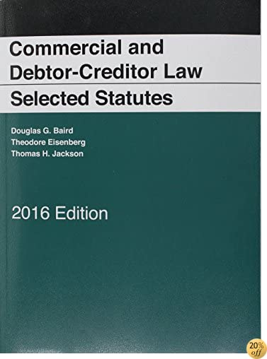 TCommercial and Debtor-Creditor Law Selected Statutes, 2016 Edition