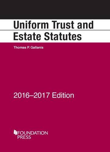 uniform-trust-and-estate-statutes-2016-17-selected-statutes
