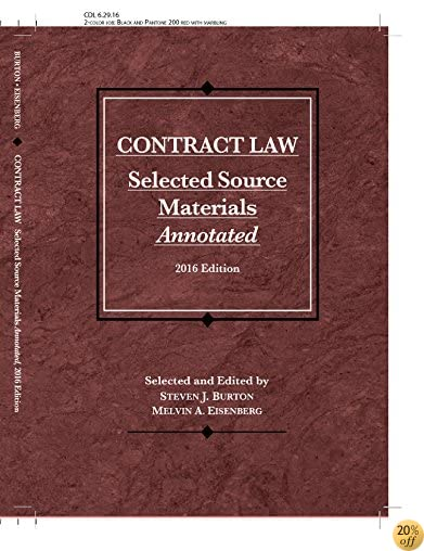 TContract Law, Selected Source Materials Annotated (Selected Statutes)