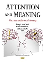 Attention and Meaning (Languages and…