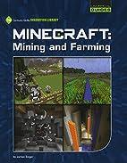 Minecraft: Mining and Farming (21st Century…