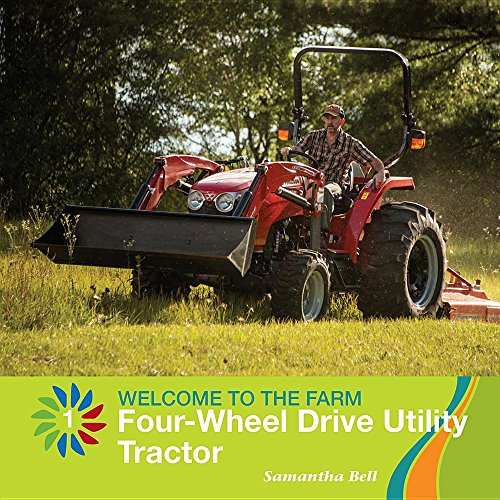 four-wheel-drive-utility-tractor-21st-century-basic-skills-library-level-1-welcome-to-the-farm