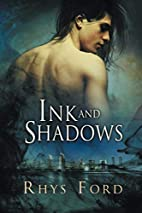 Ink and Shadows by Rhys Ford