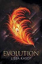 Evolution by Lissa Kasey