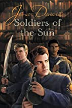 Soldiers of the Sun by Jana Denardo