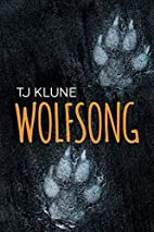 Wolfsong by TJ Klune
