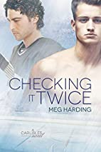 Checking It Twice (Carlisles) by Meg Harding
