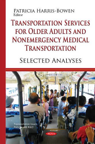transportation-services-for-older-adults-and-nonemergency-medical-transportation-selected-analyses-transportation-issues-policies-and-rd