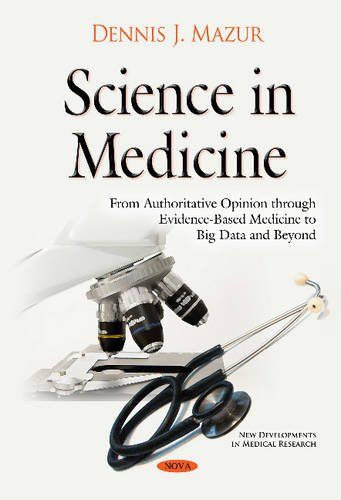 science-in-medicine-from-authoritative-opinion-through-evidence-based-medicine-to-big-data-and-beyond-new-developments-in-medical-research