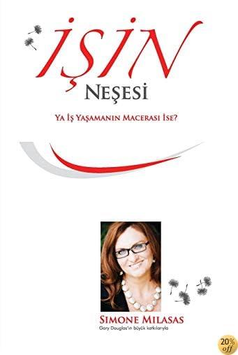Ä°ÅŸin NeÅŸesi - Joy of Business Turkish (Turkish Edition)
