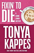 Fixin' To Die (A Kenni Lowry Mystery)…