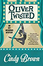 Oliver Twisted (An Ivy Meadows Mystery)…