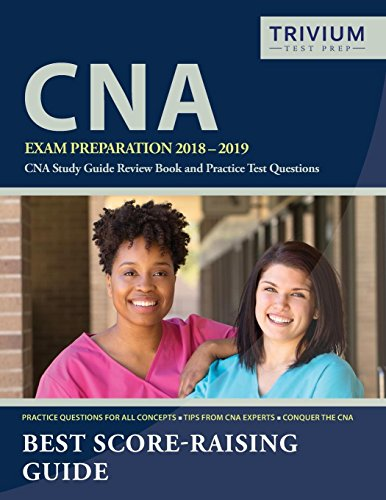 cna-exam-preparation-2018-2019-cna-study-guide-review-book-and-practice-test-questions