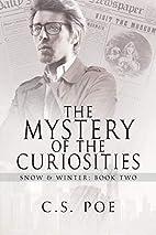 The Mystery of the Curiosities (Snow &…