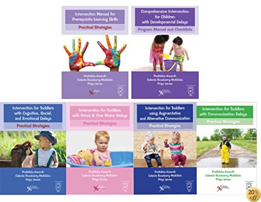 Comprehensive Intervention for Children with Developmental Delays and Disorders: Practical Strategies for Toddlers: Toddler Intervention Manual 6 books