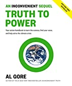 An Inconvenient Sequel: Truth to Power by Al…