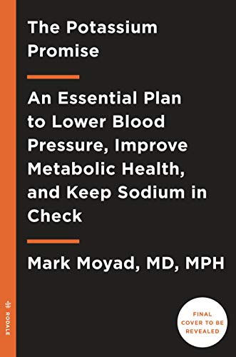 the-potassium-promise-lower-blood-pressure-improve-metabolic-health-and-keep-sodium-in-check-with-this-essential-nutrient