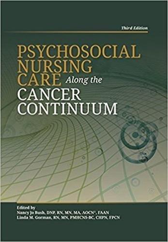 psychosocial-nursing-care-along-the-cancer-continuum-third-edition