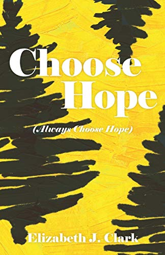 choose-hope-always-choose-hope