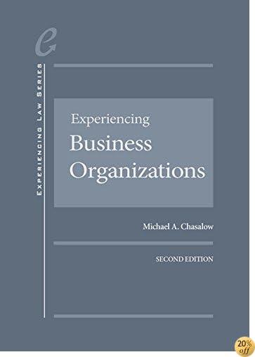 Experiencing Business Organizations - CasebookPlus (Experiencing Law Series)