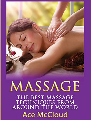 massage-the-best-massage-techniques-from-around-the-world-massage-techniques-massage-therapies-from-around