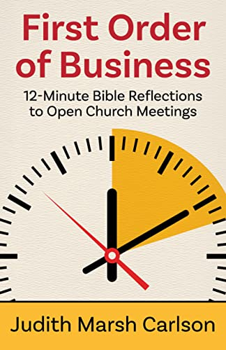 first-order-of-business-12-minute-bible-reflections-to-open-church-meetings