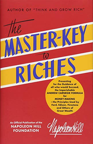 the-master-key-to-riches-an-official-publication-of-the-napoleon-hill-foundation