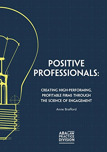 positive-professionals-creating-high-performing-profitable-firms-through-the-science-of-engagement