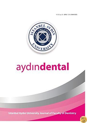 AYDIN DENTAL: ISTANBUL AYDIN UNIVERSITY JOURNAL OF FACULTY OF DENTISTRY (2016)