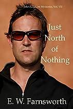 Just North of Nothing: John Fulghum…
