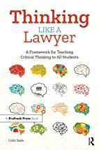 Thinking Like a Lawyer: A Framework for…