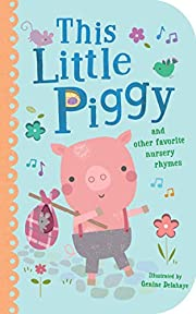 This Little Piggy: And Other Favorite…