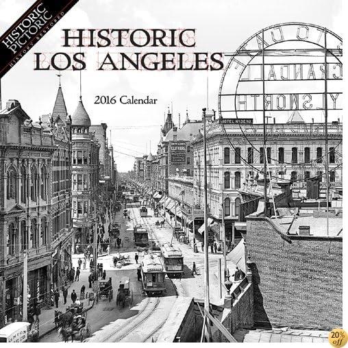 THistoric Los Angeles 2016 Calendar